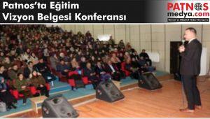Patnos'ta Eğitim Vizyon Belgesi konferansı