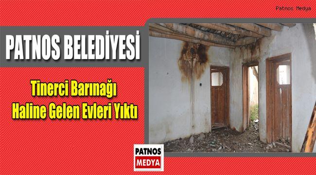 Patnos Belediyesi, Tinerci Barınağı Haline Gelen Evleri Yıktı