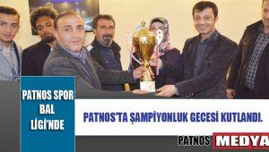 PATNOS'TA ŞAMPİYONLUK GECESİ KUTLANDI.