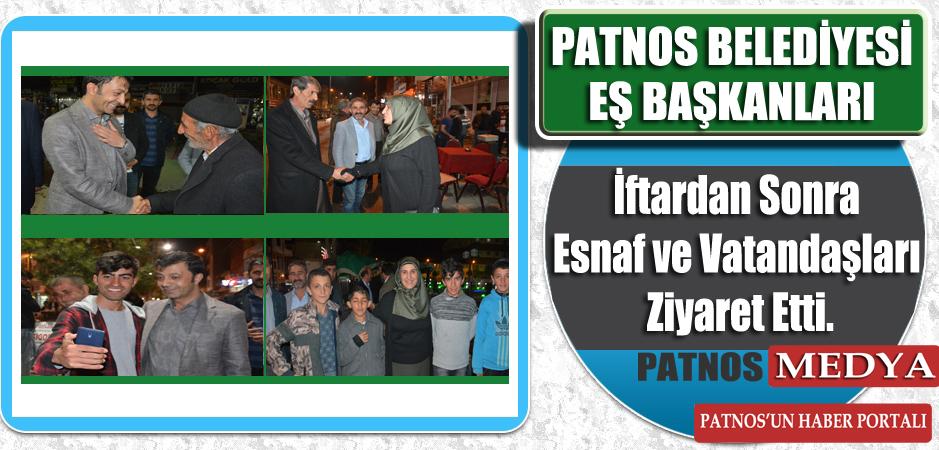 Patnos Belediyesi Eş Başkanları İftardan Sonra Esnaf ve Vatandaşları Ziyaret Etti.