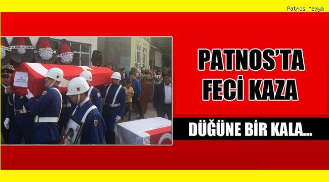 Patnos'ta Feci Kaza Düğüne Bir gün Kala