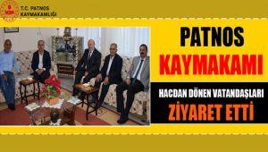 Patnos Kaymakamı Hacdan Dönen Vatandaşları Ziyaret Etti.