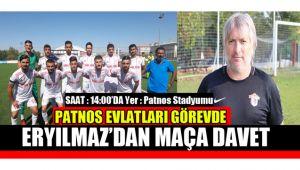Teknik Direktör Eryılmaz Maça Davet