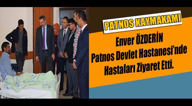 Patnos Kaymakamı, Patnos Devlet Hastanesini Ziyaret Etti.