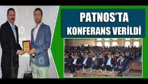 PATNOS'TA KONFERANS VERİLDİ