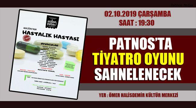 Patnos'ta Tiyatro Oyunu Sahnelenecek