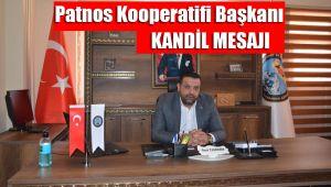 Patnos Kooperatifi Başkanı'ndan Kandil Mesajı