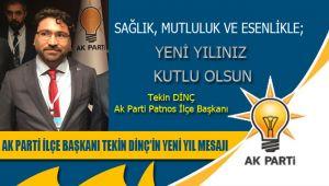 Patnos Ak Parti İlçe Başkanı Tekin Dinç'in Yeni Yıl Mesajı