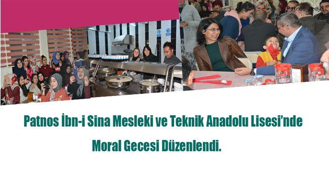 Patnos İbn-i Sina Mesleki ve Teknik Anadolu Lisesi'nde Moral Gecesi Düzenlendi.