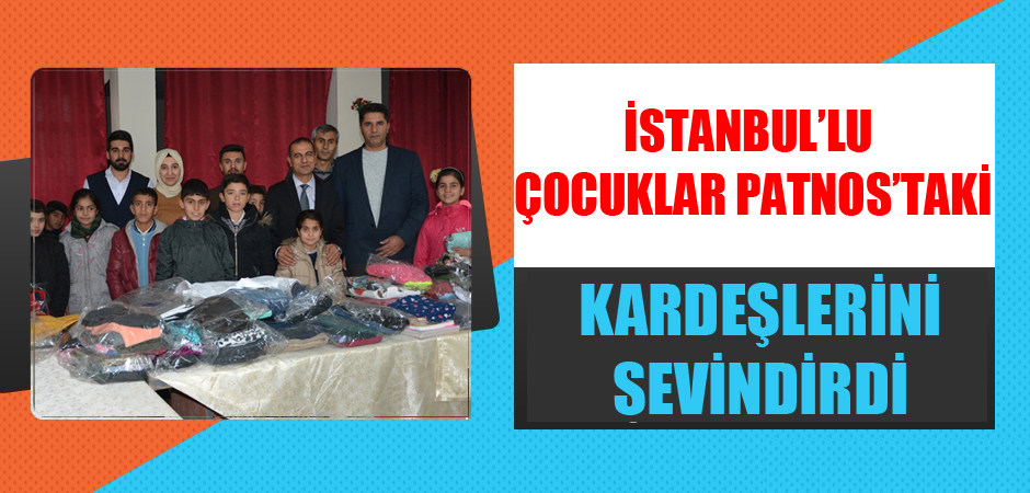 İstanbul'lu çocuklar Patnos'taki kardeşlerini sevindirdi