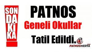 Patnos'ta okullar tatil edildi.