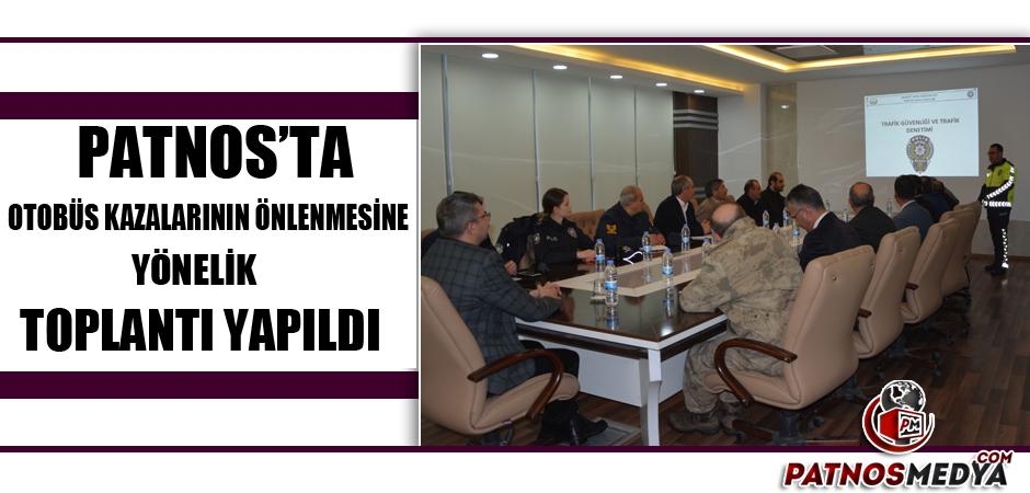 Patnos'ta Otobüs kazalarının önlenmesine yönelik toplantı yapıldı