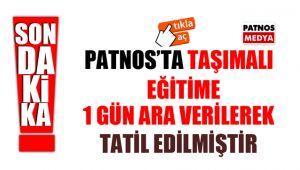 Patnos'ta Taşımalı Eğitime 1 gün ara verildi