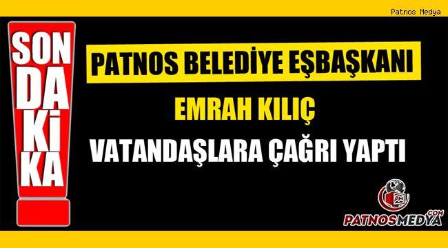 Patnos Belediye Eş Başkanı Emrah KILIÇ, Vatandaşlara Çağrı Yaptı