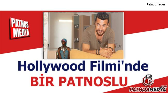Hollywood Filmi'nde Bir Patnoslu