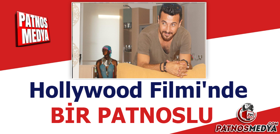 Hollywood Filmi'nde Bir Patnoslu