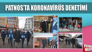 Patnos'ta Koronavirüs Denetimi