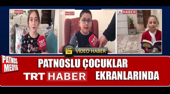 PATNOSLU ÇOCUKLAR TRT HABER EKRANLARINDA