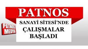 PATNOS SANAYİ SİTESİ'NDE ÇALIŞMALAR BAŞLADI.
