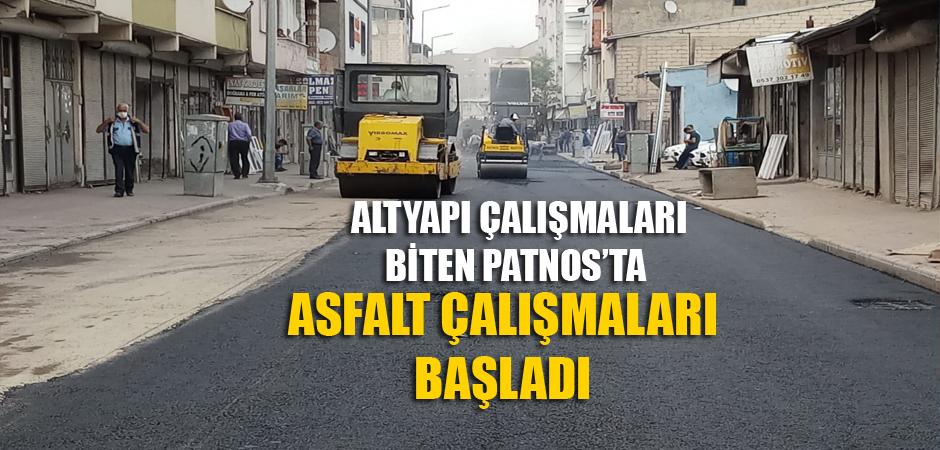 PATNOS'TA ASFALT ÇALIŞMALARI BAŞLADI