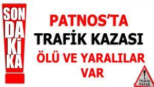 Patnos'ta Trafik kazası ölü ve yaralılar var