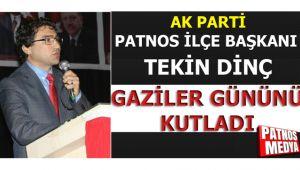 Ak Parti Patnos İlçe Başkanı DİNÇ, Gaziler Gününü Kutladı!
