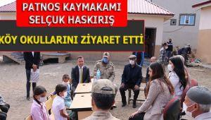 Patnos Kaymakamı Selçuk HASKIRIŞ, köy okullarını ziyaret etti.