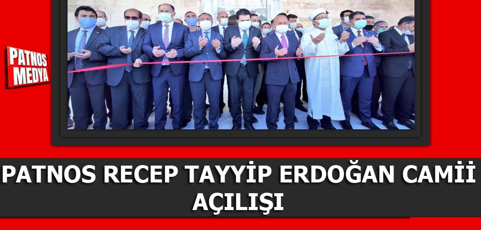 Patnos Recep Tayyip Erdoğan Camii Açılışı