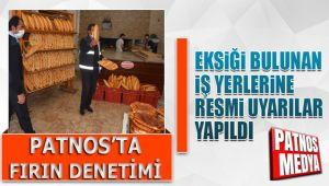 Patnos'ta Vatandaşların sağlığı için fırın denetimi yapıldı.