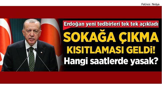 Cumhurbaşkanı Erdoğan'dan Önemli Açıklamalar! Yasaklar Geldi