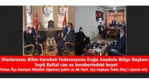 Doğu Anadolu Bölge Başkanı Patnos İlçe Emniyet Müdürü Oğuzhan Şahin ve Ak Parti ilçe başkanı Tekin Dinç'i ziyaret etti