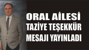 ORAL AİLESİNDEN TEŞEKKÜR MESAJI !
