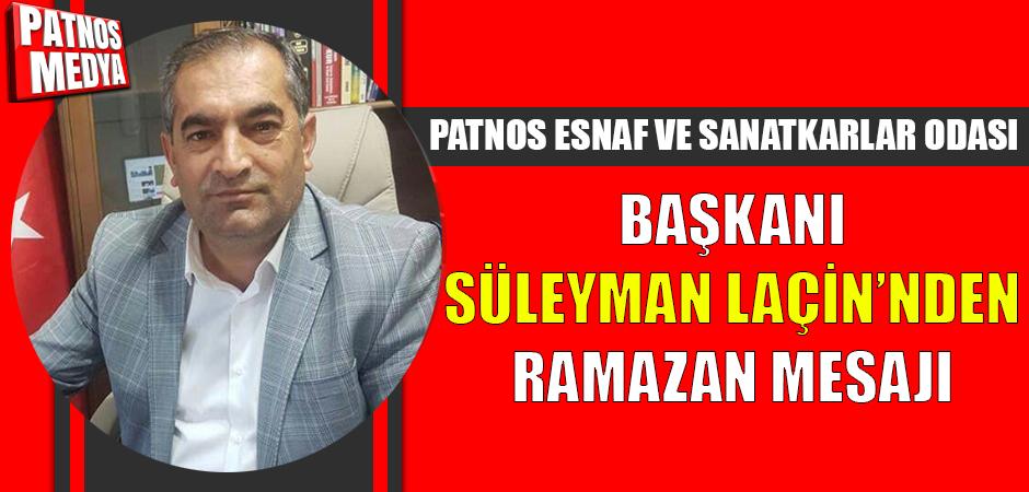 Başkan Laçin'den Ramazan Mesajı