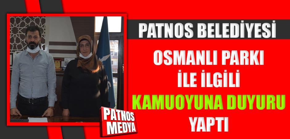 Patnos Belediyesi'nden Osmanlı Parkı İle İlgili Kamuoyuna Açıklama Yaptı